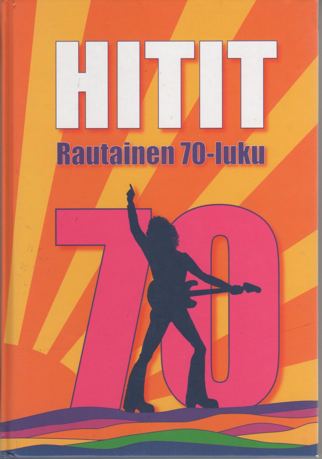 70 Luvun hitit suomessa